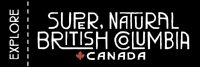 Explore Super, Natural British Columbia Canada